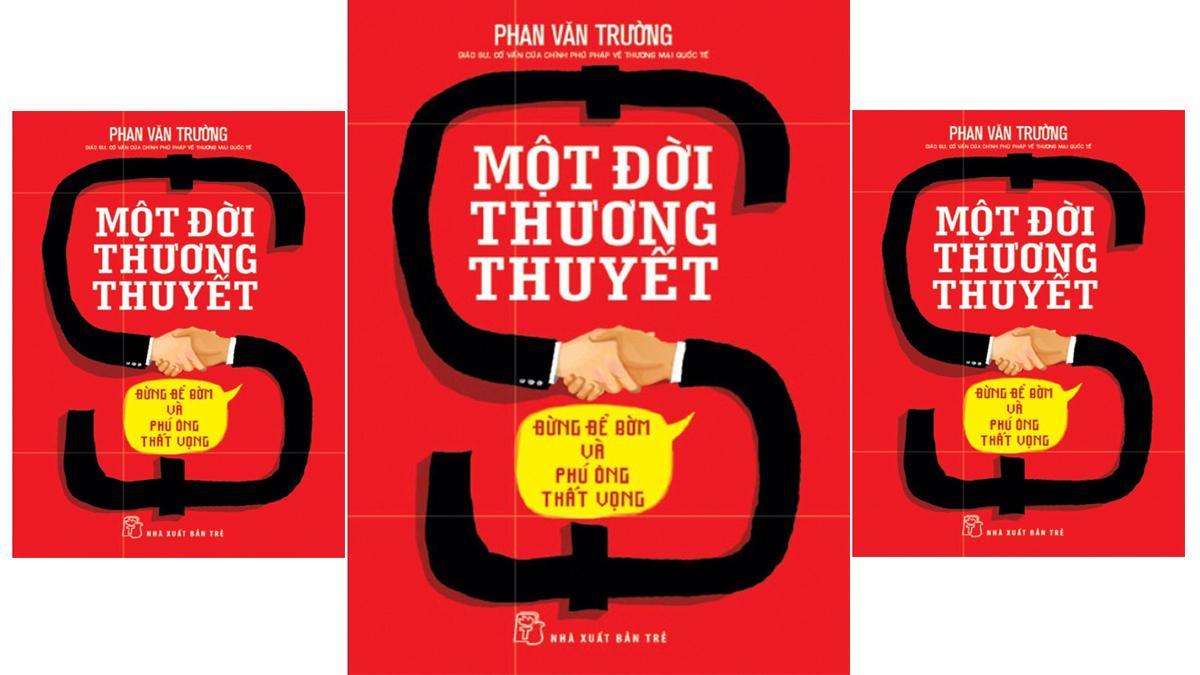 Tóm tắt & Review sách Một đời thương thuyết – Phan Văn Trường