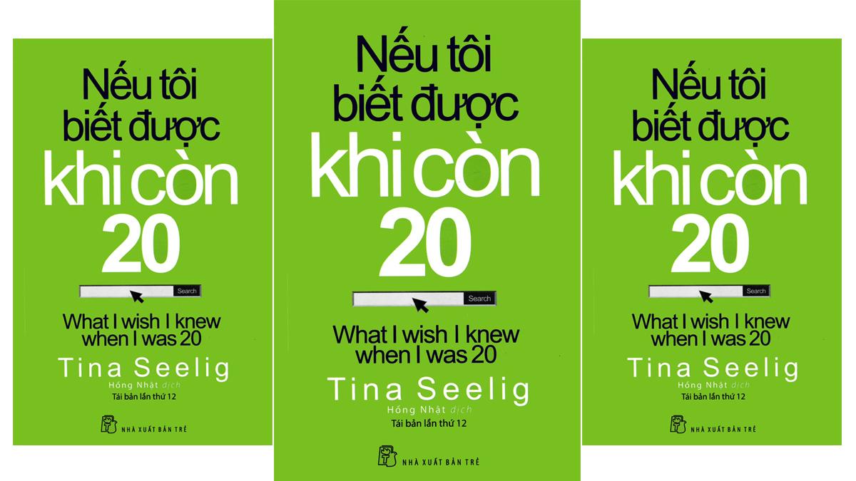 Tóm tắt & Review sách Nếu tôi biết được khi còn 20 – Tina Seelig