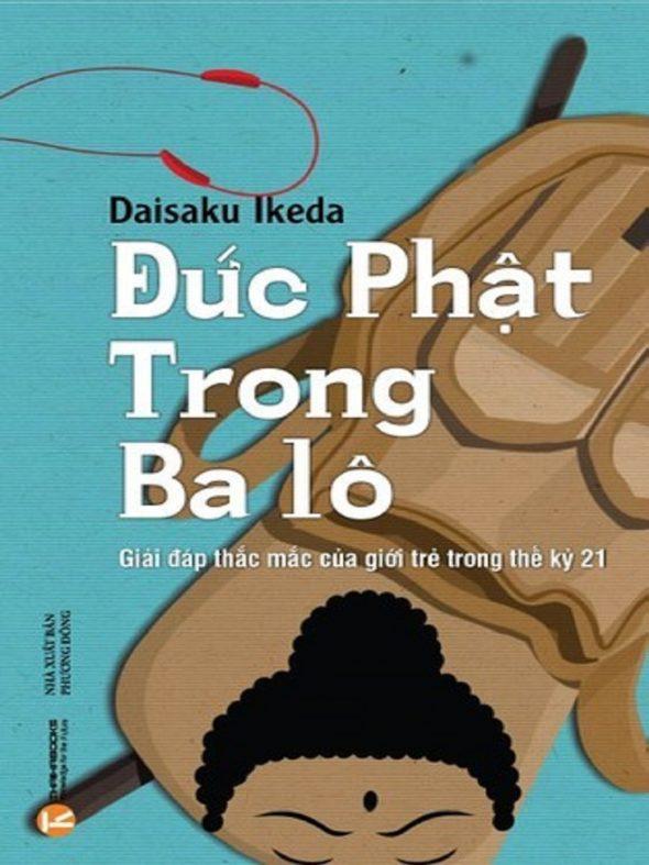 Tóm tắt & Review sách Đức phật trong ba lô – Daisaku Ikeda (phần 1)