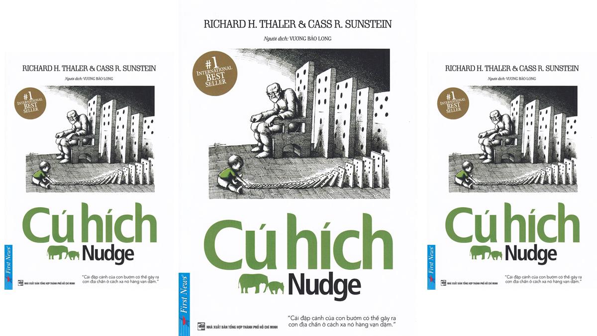 Tóm tắt & Review sách Cú hích – Richard H. Thaler & Cass R. Sunstein