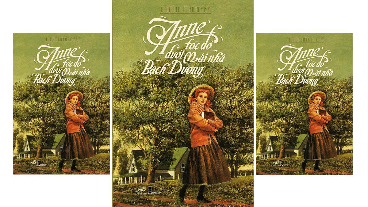 Tóm tắt & Review Anne tóc đỏ dưới mái nhà bạch dương – L. M. Montgomery