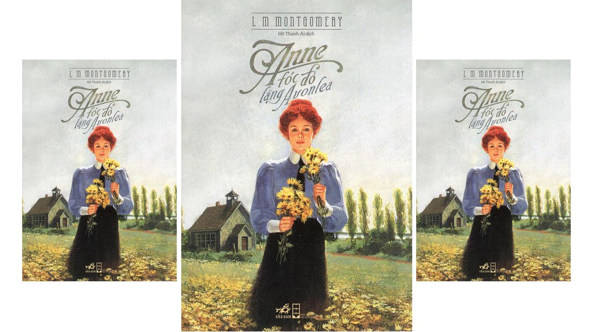 Tóm tắt & Review sách thiếu nhi Anne Tóc Đỏ Làng Avonlea – L. M. Montgomery