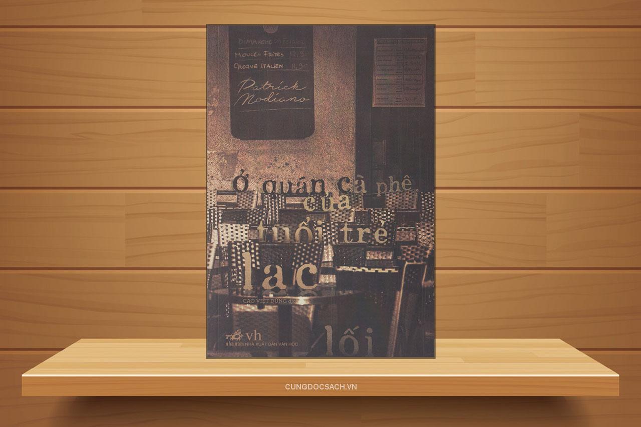 Tóm tắt & Review Ở quán cà phê của tuổi trẻ lạc lối – Partrick Modiano