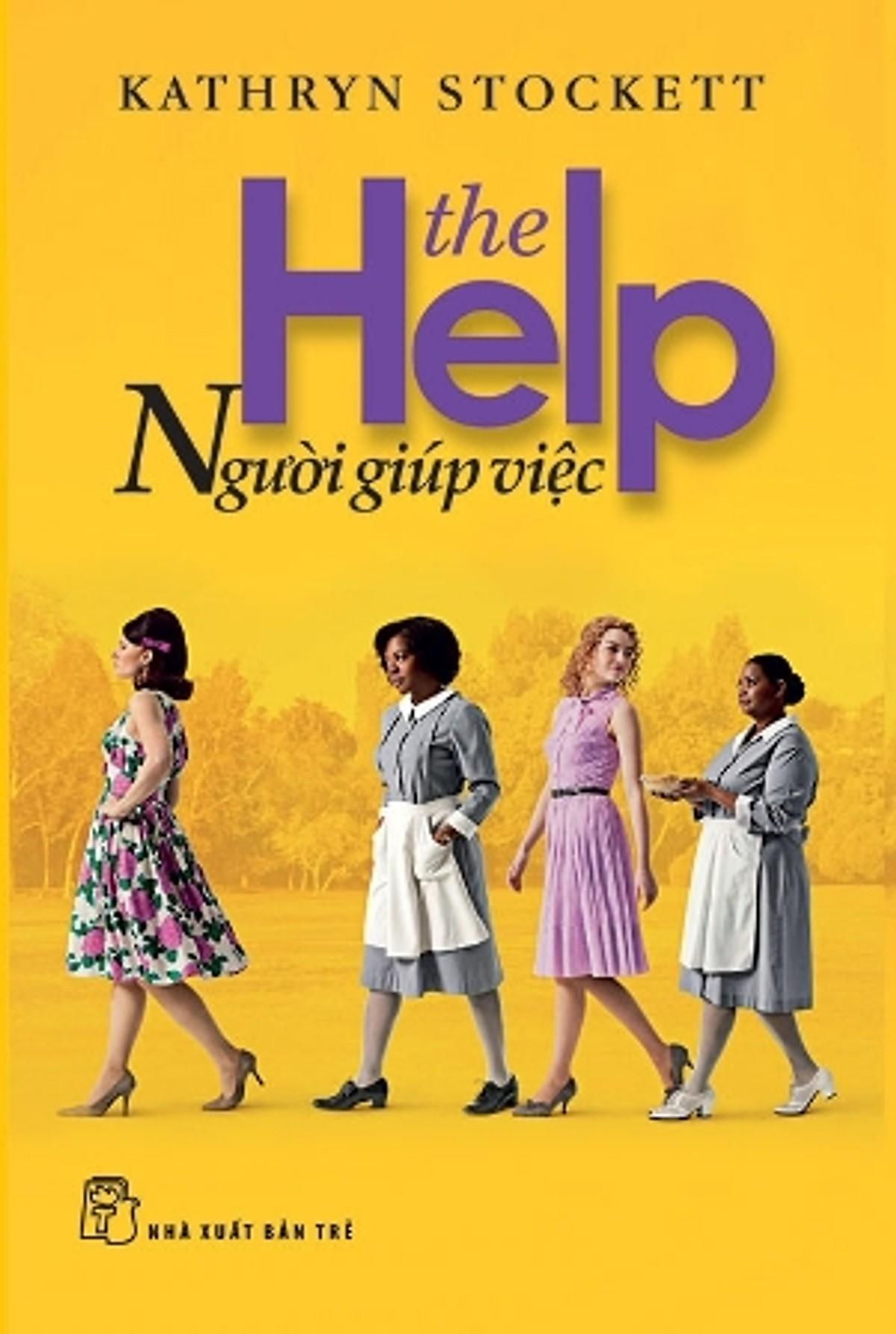 The help (Người giúp việc) của tác giả Kathryn Stockett