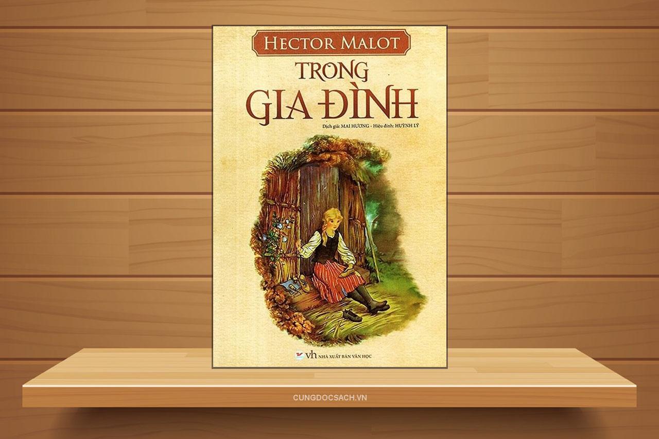 Tóm tắt & Review tiểu thuyết Trong gia đình – Hector Malot