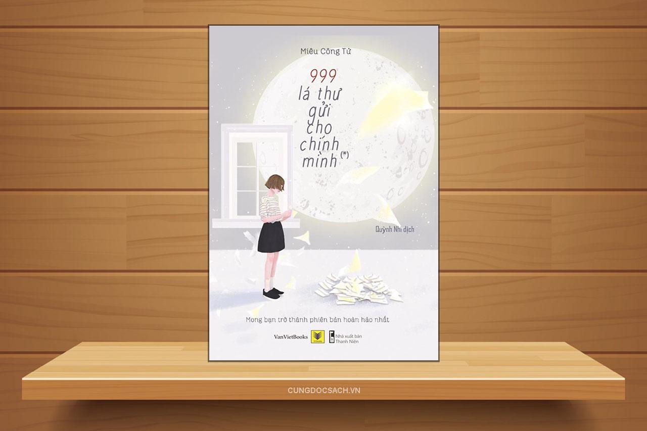 Tóm tắt & Review 999 lá thư gửi cho chính mình – Miêu Công Tử