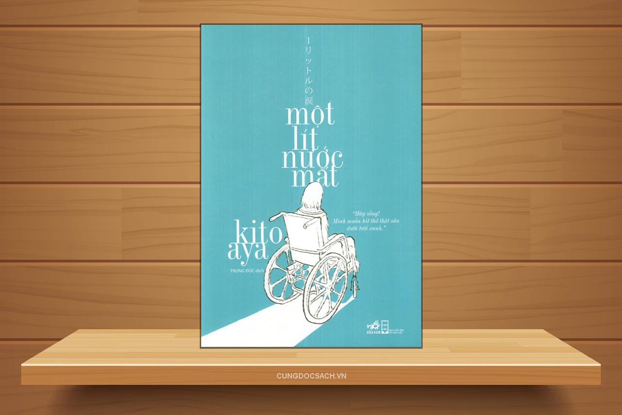 Tóm tắt & Review tiểu thuyết Một lít nước mắt – Kito Aya