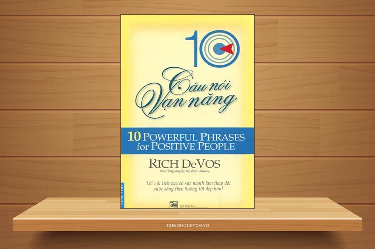 Tóm tắt & Review sách 10 câu nói vạn năng – Rich Devos